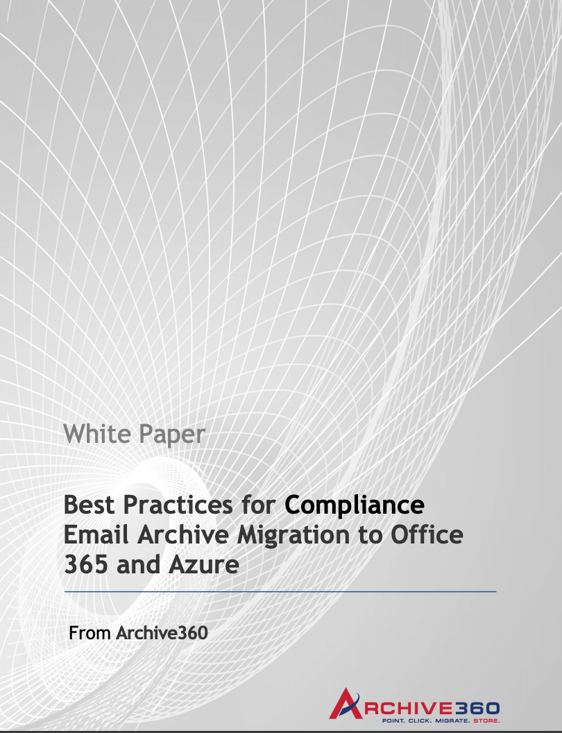 Best Practice Compliance Email Archive Migration to Office 365 and Azure_Image